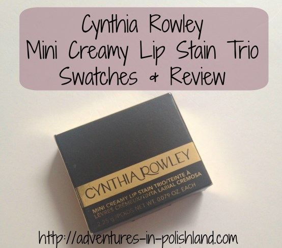 Cynthia Rowley Mini Creamy Lip Stain Trio | Swatches & Review