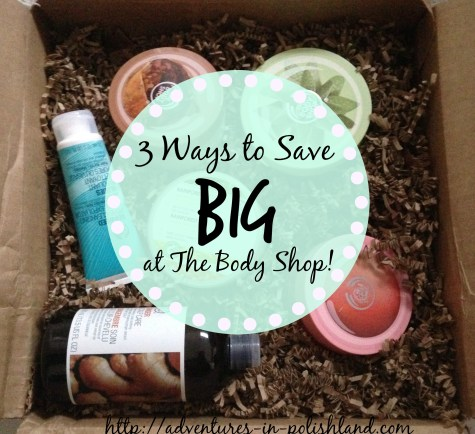 3 Ways to Save BIG at The Body Shop!