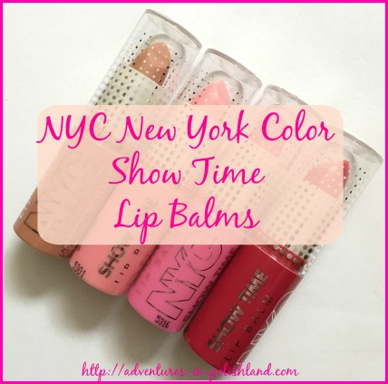 NYC New York Color Show Time Lip Balms | Swatches & Review