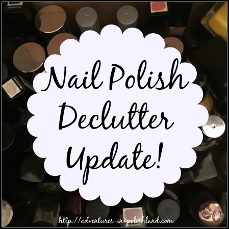 Nail Polish Declutter Update | How Many I've Let Go + What Happens Next