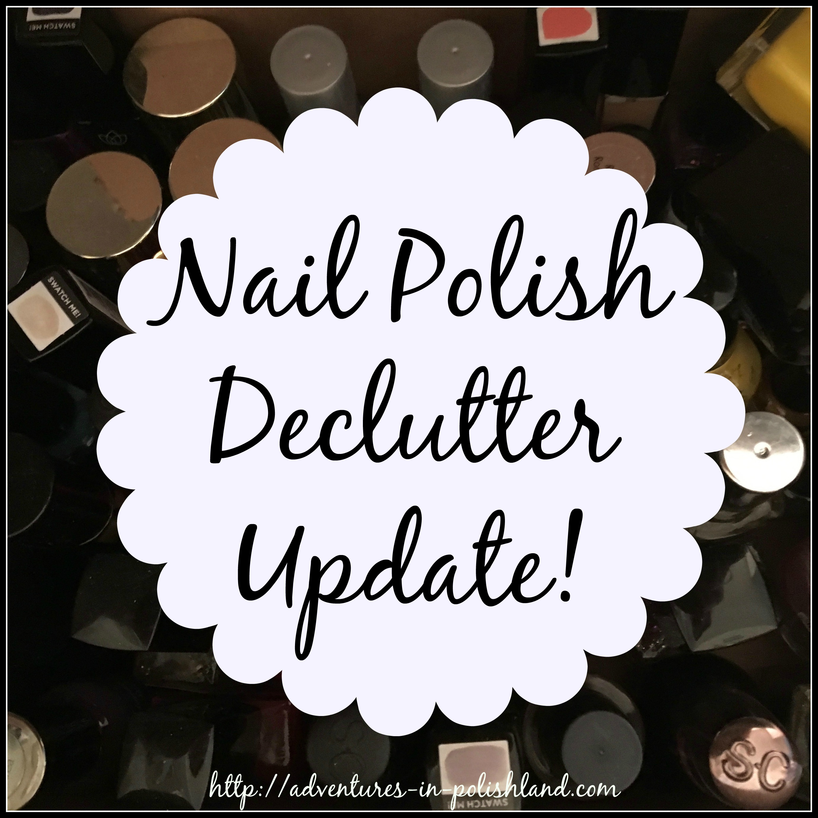 Nail Polish Declutter Update | How Many I\'ve Let Go + What Happens ...