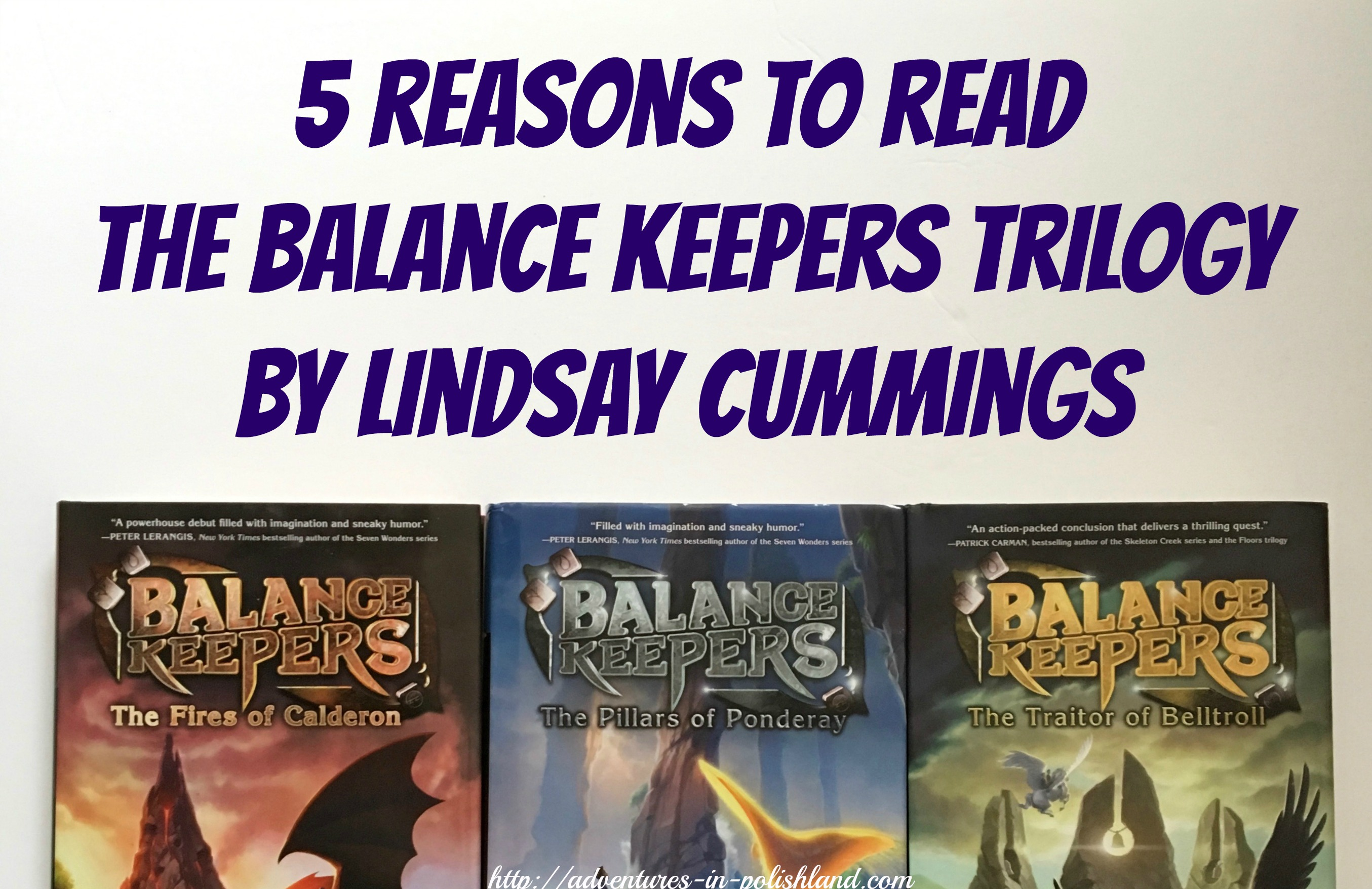 Books adventures in polishland the balance keepers trilogy is a middle grade fantasy series consisting of the fires of calderon the pillars of ponderay and the traitor of belltroll fandeluxe Gallery