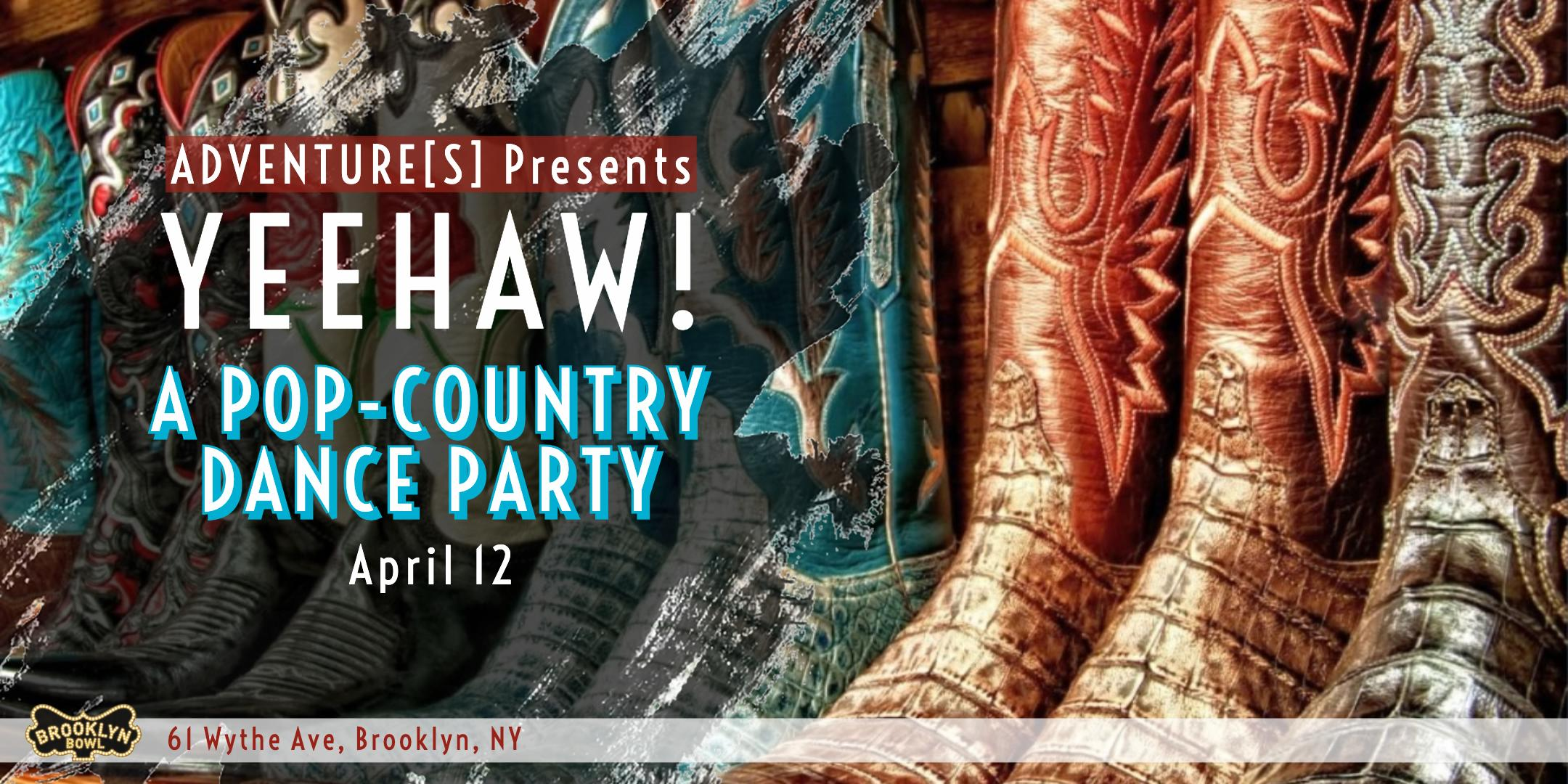 YEEHAW! A Pop-Country Dance Party
