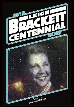 Haffner press adventures fantastic new leigh brackett story announced fandeluxe Image collections
