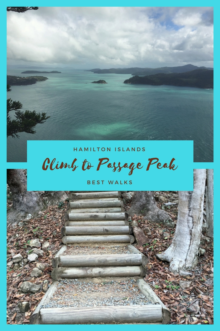 The walk to Passage Peak is a steep climb with steps that seem to go on for ages but the view at the end makes it all worthwhile. With a great couple of lookouts along the way. We set out from the hideaway bay entrance which gives you a couple of hundred metre walk before the steps begin ...