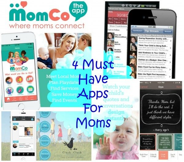 Must Have Apps For Moms