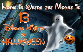 The Best of the 13 Disney Nights of Halloween: 2013 Recap