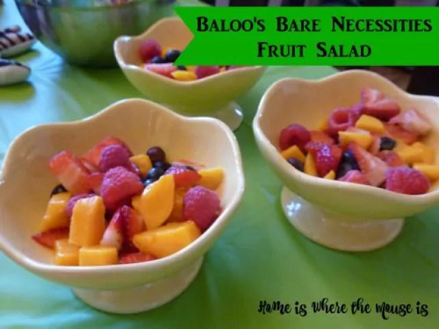 Baloo's Bare Necessities Fruit Salad