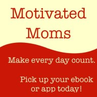 Motivated Moms Review and GIVEAWAY – Getting a Handle on Our Daily Chores