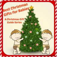 Best Christmas Gifts for Babies – A Christmas Gift Guide Series
