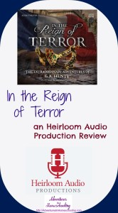 Learning About the French Revolution – Heirloom Audio Review
