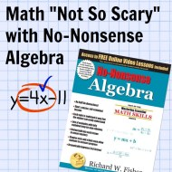 """Math """"Not So Scary"""" with No-Nonsense Algebra (A Review)"""
