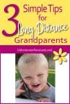 3 Simple Ways for Long Distance Grandparents