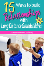 15 Ways to Be an Awesome Long Distance Grandparent - Adventures in NanaLand