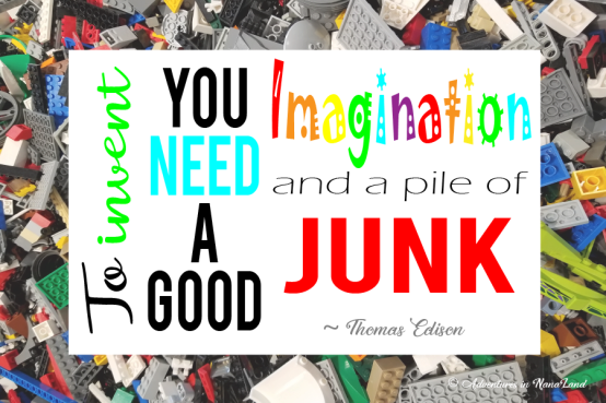 To invent, you need a good imagination and a pile of junk - Legos for cheap - Adventures in NanaLand