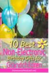 Best Non-electronic Birthday Gifts for Grandchildren - Adventures in NanaLand