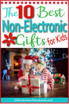 Non-Electronic Christmas Gifts for Kids