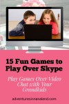 Games to play over Skype - Adventures in NanaLand