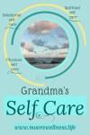 Self Care for Grandmas - Adventures in NanaLand