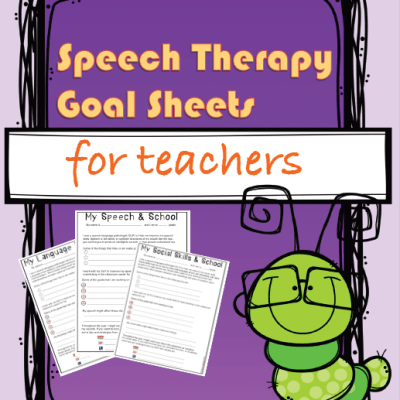 Speech Therapy Goal Sheets for Teachers *Freebie*