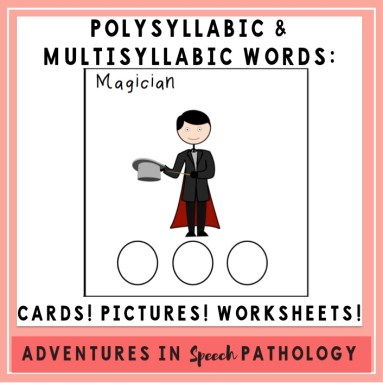 Polysyllabic Multisyllabic Words Cards Pictures Worksheets
