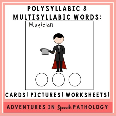 Polysyllabic & Multisyllabic Words: Cards! Pictures! Worksheets!
