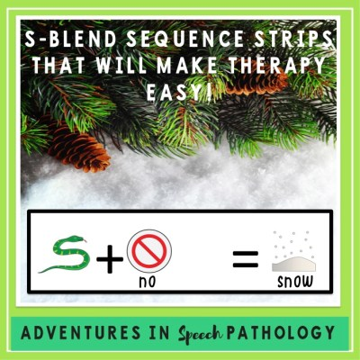 S-Blend Sequence Strips That Will Make Therapy Easy!