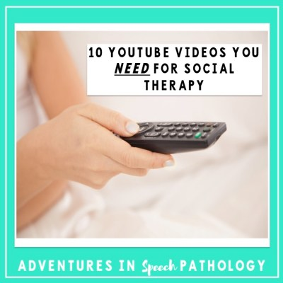 10 YouTube Videos You Need for Social Skills Therapy