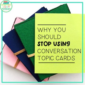 stop using conversation topic cards