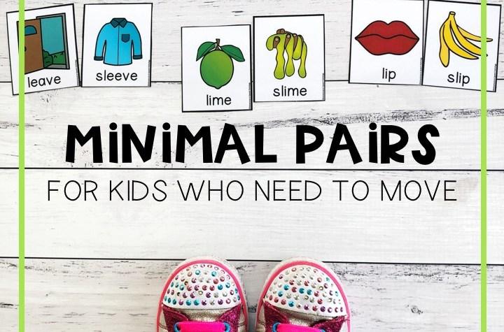 http://adventuresinspeechpathology.com/wp-content/uploads/2019/04/Minimal-Pairs-for-kids-who-need-to-move.jpg