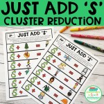 Just Add 'S' Cluster Reduction