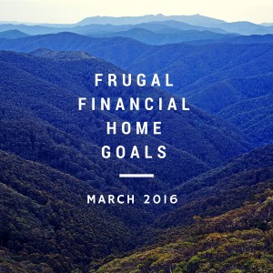 Frugal, Financial&Home Goals (1)