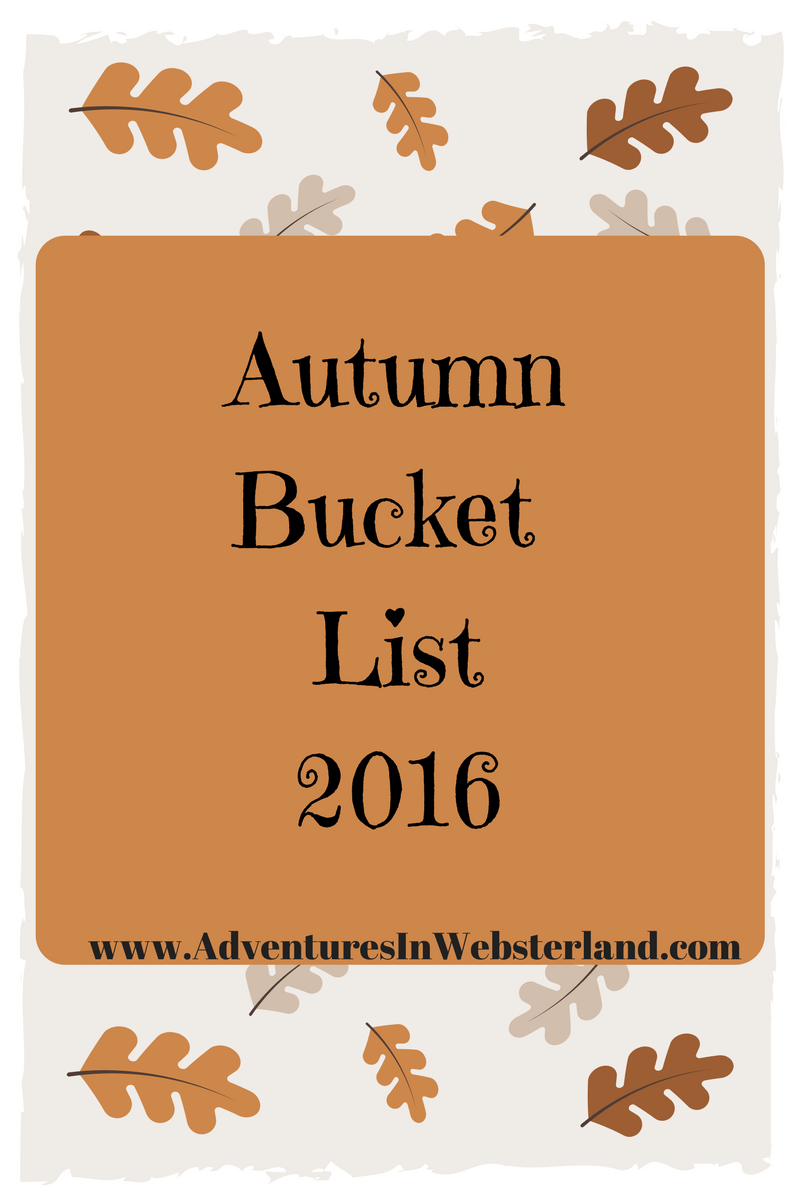 Our Autumn Bucket List 2016