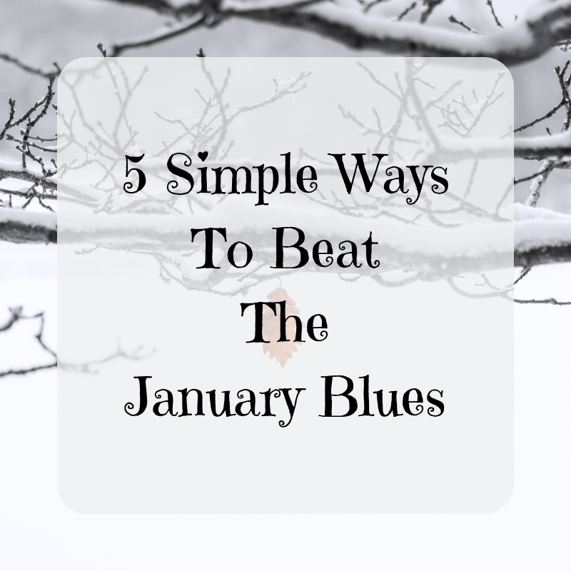5 Simple Ways to Beat the January Blues