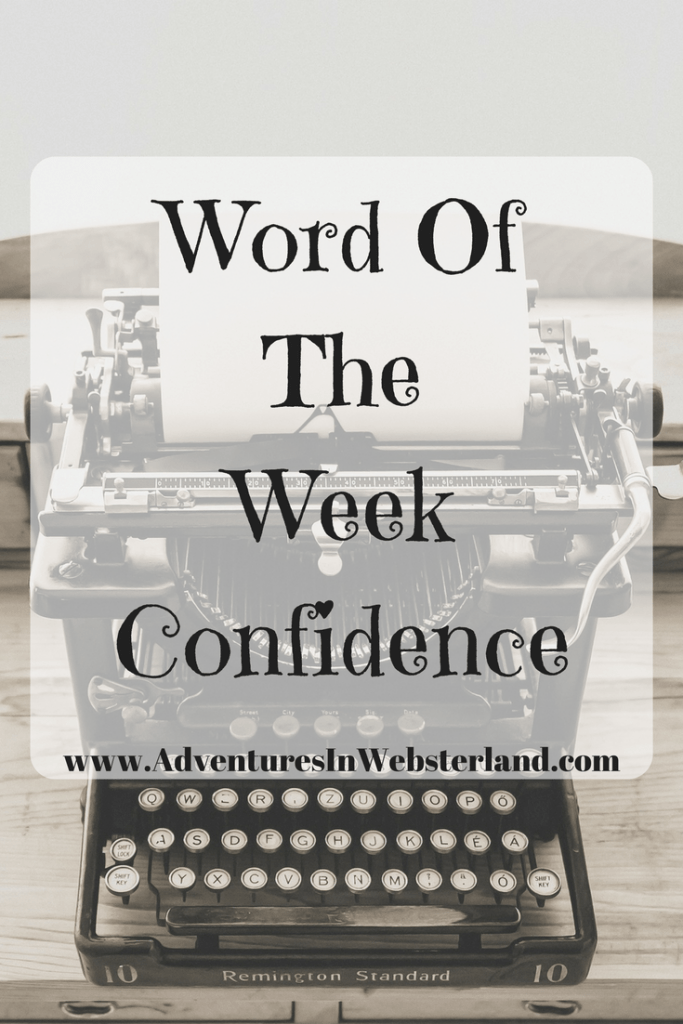 Word Of The Week – Confidence