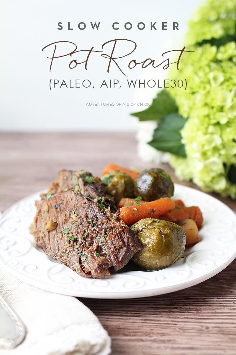 Slow Cooker Pot Roast - Paleo, AIP, Whole30