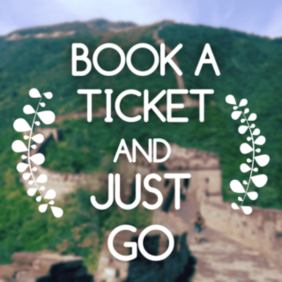 Book A Ticket and Just Go