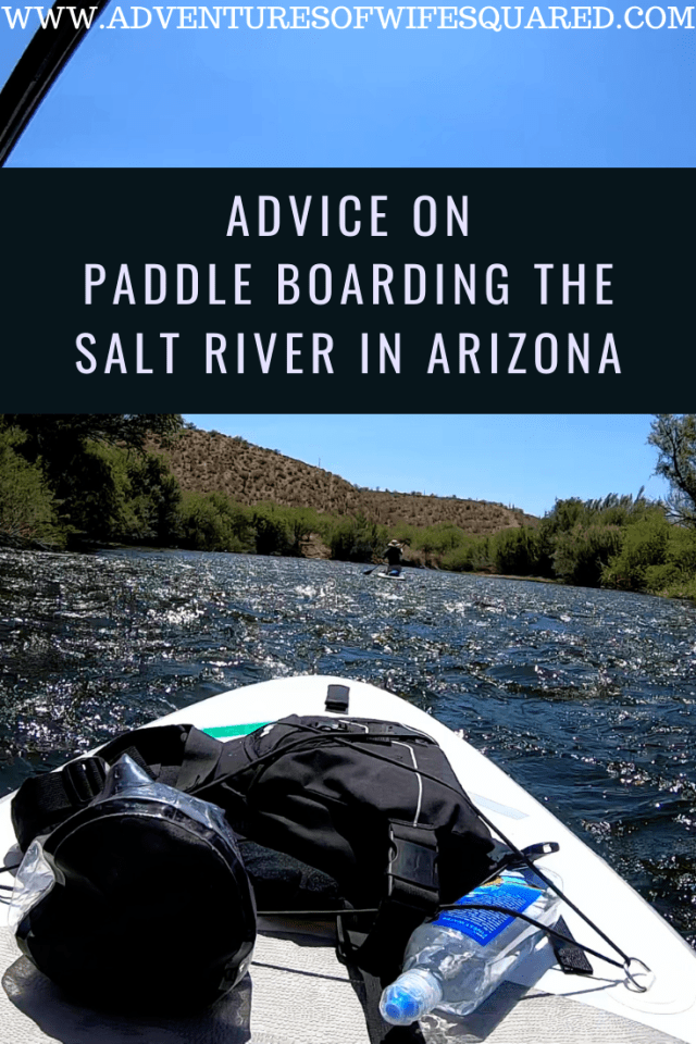 Advice-On-Paddle-Boarding-The-Salt-River-In-Arizonia