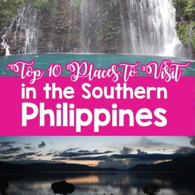 Top 10 Places to Visit in the Southern Philippines