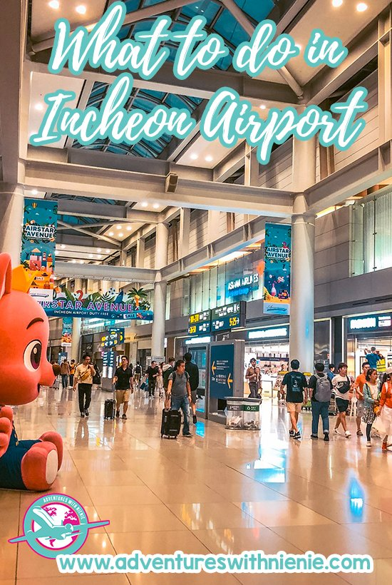 What to do in Incheon Airport