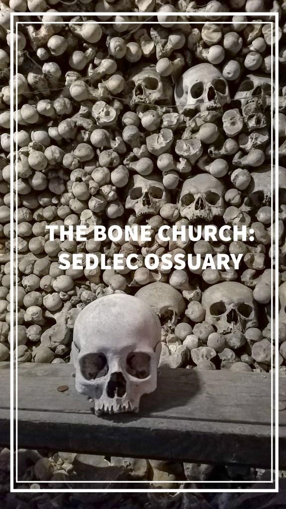 Bone Church - Sedlec Ossuary, Kutná Hora, Czech Republic | Adventures with Shelby