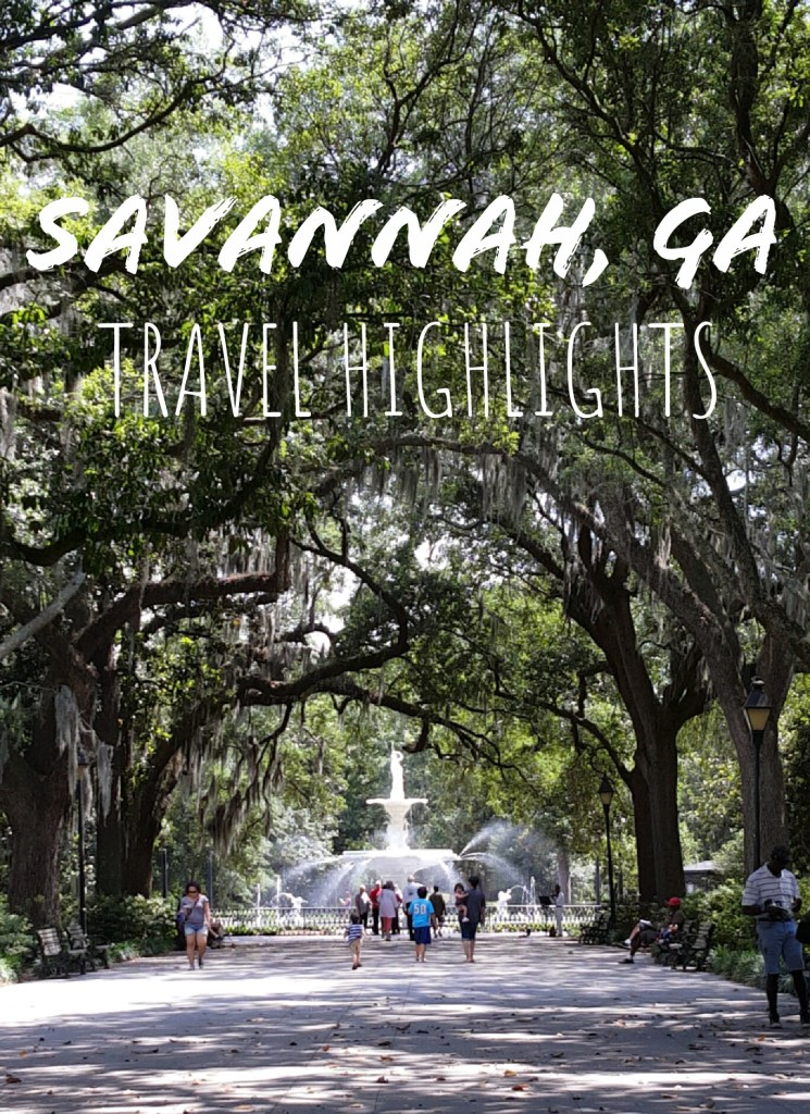 Savannah Travel Highlights | Adventures with Shelby