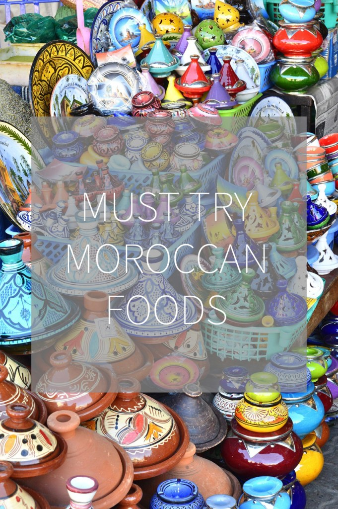 Must Try Moroccan Foods | Adventures with Shelby