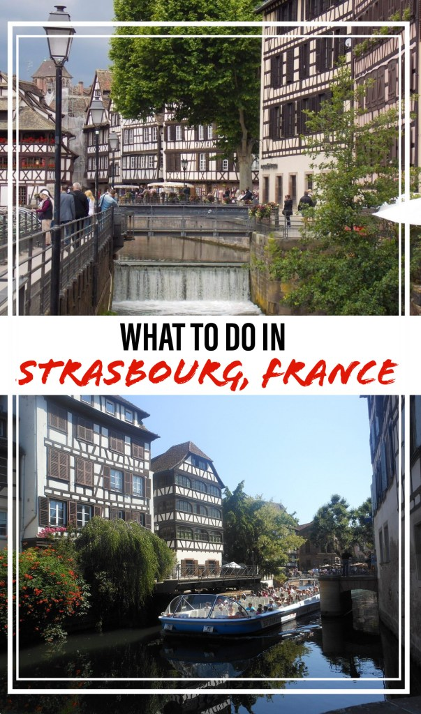 What To Do in Strasbourg, France | Adventures with Shelby