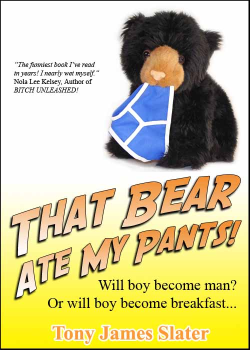 THAT BEAR ATE MY PANTS! Cover Image