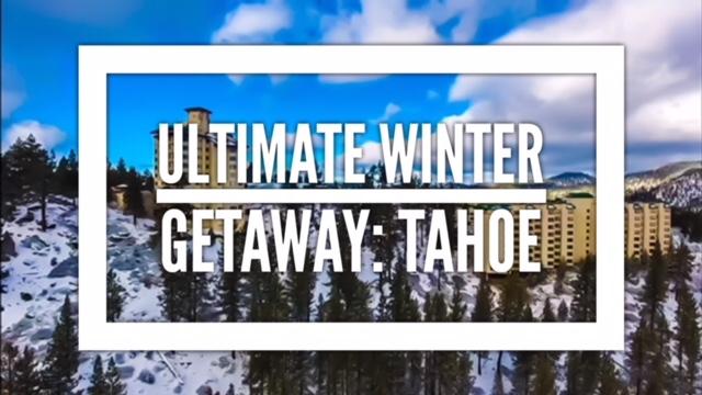 The Ultimate Winter Getaway: South Lake Tahoe