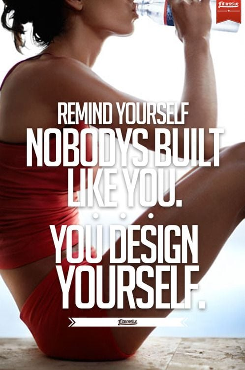 remind-your-self-nobodys-built-like-you