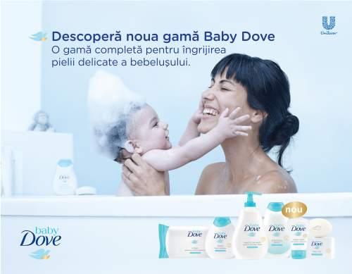 Premieră Dove: Baby Dove - un nou brand pentru îngrijirea pielii bebelușilor și prima campanie de comunicare dedicată mămicilor