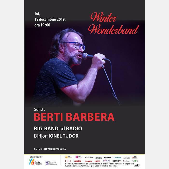 Winter Wonderband: Craciun cu Berti Barbera si Big Band-ul Radio