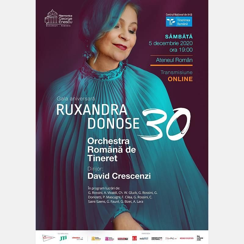 Gala aniversară Ruxandra Donose - 30 cu Orchestra Română de Tineret online de la Ateneul Român